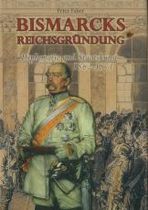 Bismarcks Reichsgründung