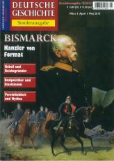 Bismarck Kanzler von Format