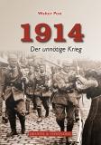 1914 Der unnötige Krieg