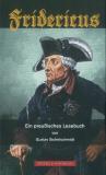 Fridericus - Ein preußisches Lesebuch