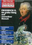 Friedrich II. Ein großer König und souveräner Mensch