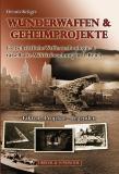 Wunderwaffen & Geheimprojekte, 2. erweiterte Auflage 2021
