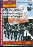Polen 1939 -Geheimstrategie des Blitzkrieges-